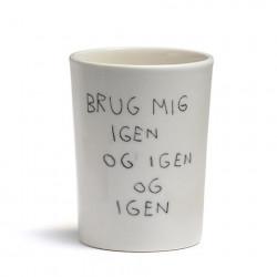 Your Little Teapot krus, Brug mig igen & igen